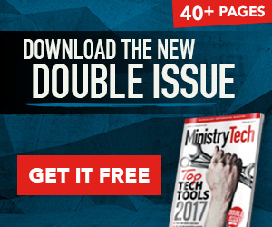 Get your FREE February issue of MinistryTech Magazine!