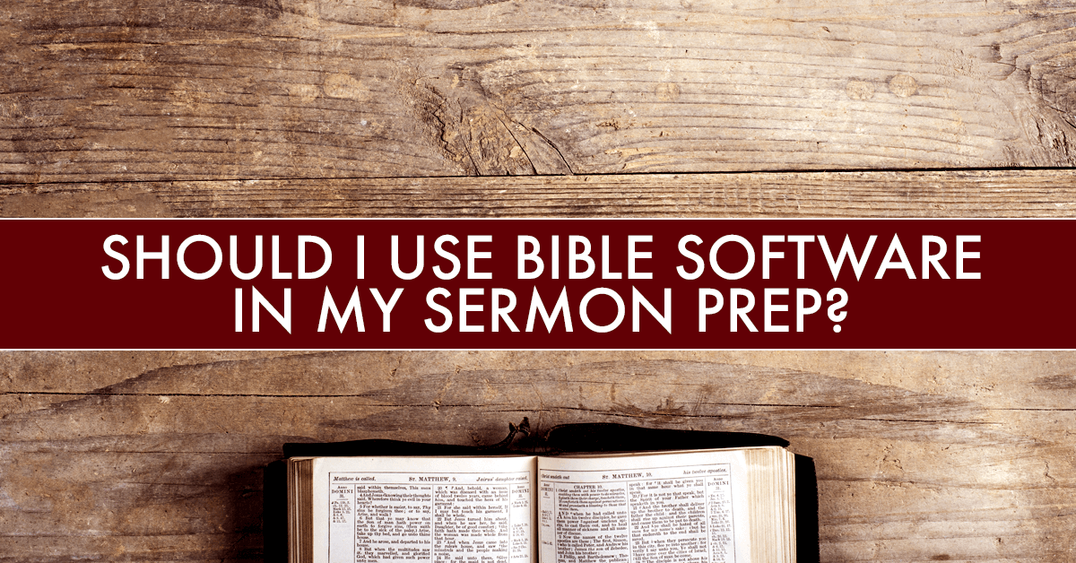 sermon prep software