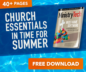 Get your FREE June issue of MinistryTech Magazine!