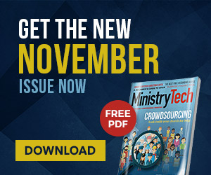 Get your FREE November issue of MinistryTech Magazine!